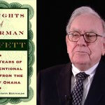 WHAT I LEARNED WRITING A BOOK ON WARREN BUFFETT