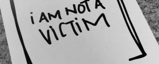 The Importance of a No Victim Mentality